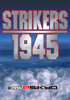 Strikers 1945 (ARC)   © Psikyo 1995    1/4