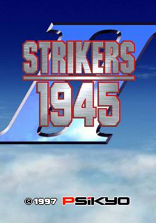 Strikers 1945 II (ARC)  © Psikyo 1997   1/3