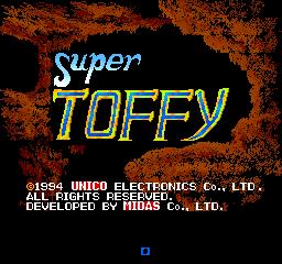 Super Toffy (ARC)  © Unico 1994   1/3
