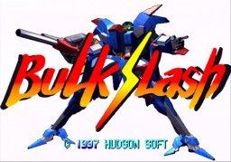 Bulk Slash (SS)  © Hudson 1997   1/6
