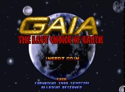 Gaia: The Last Choice Of The Earth (ARC)  © SemiCom 1998   1/3