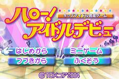 Hello! Idol Debut (GBA)  © TDK 2004   1/3