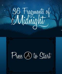 36 Fragments Of Midnight (3DS)  © Ratalaika 2017   1/3