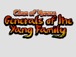 Clan of Heroes: Generals of the Yang Family (SMD)   © Piko Interactive 2015    1/5