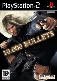 10.000 Bullets (EU)