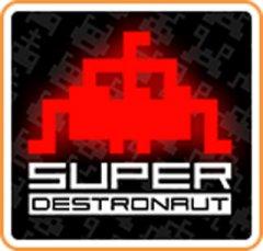 Super Destronaut (US)