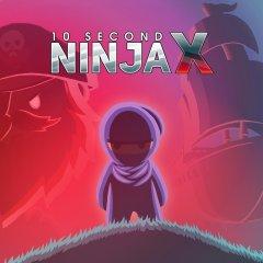 10 Second Ninja X (EU)