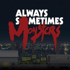 Always Sometimes Monsters (EU)
