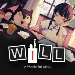 WILL: A Wonderful World (EU)