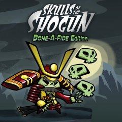 Skulls Of The Shogun: Bone-A-Fide Edition (EU)