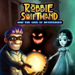 Robbie Swifthand And The Orb Of Mysteries (EU)