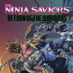 Ninja Saviors, The: Return Of The Warriors [Download] (EU)