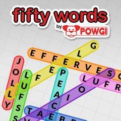 Fifty Words By POWGI (EU)