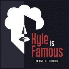 Kyle Is Famous: Complete Edition (EU)
