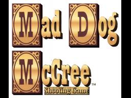 Mad Dog McCree (ARC)  © American Laser Games 1990   1/1