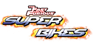 Fast And The Furious, The: Super Bikes