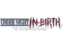 Under Night In-Birth (ARC)  © Sega 2012   1/1