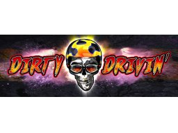 Dirty Drivin' (ARC)   © Raw Thrills 2011    2/2