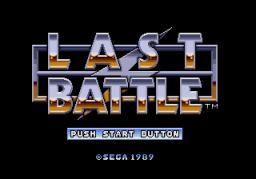 Last Battle (SMD)  © Sega 1989   1/4