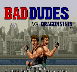 Bad Dudes Vs. Dragon Ninja (ARC)   © Data East 1988    1/5