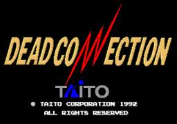 Dead Connection (ARC)  © Taito 1992   1/5