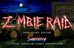 Zombie Raid (ARC)  © American Sammy 1995   1/3