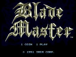 Blade Master (ARC)  © Irem 1991   1/5