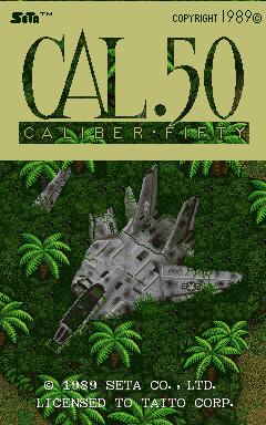 Cal .50: Caliber Fifty (ARC)  © SETA 1989   1/4