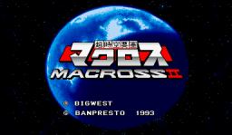 Chou Jikuu Yousai Macross: Macross II (ARC)  © Banpresto 1993   1/6