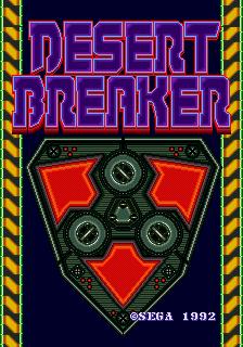 Desert Breaker (ARC)  © Sega 1992   1/6