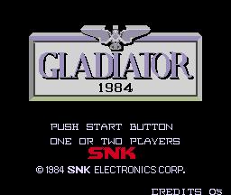 Gladiator 1984 (ARC)  © SNK 1984   1/4