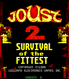 Joust 2: Survival Of The Fittest (ARC)  © Williams 1986   1/4