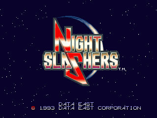 Night Slashers (ARC)   © Data East 1993    4/5