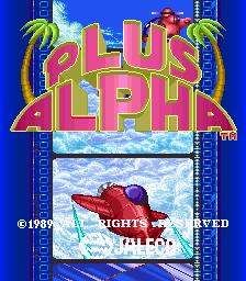 Plus Alpha (ARC)  © Jaleco 1989   1/4