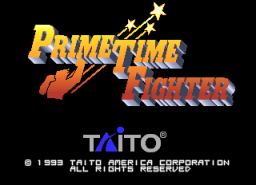 Prime Time Fighter (ARC)   © Taito 1993    1/3
