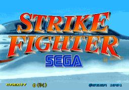 Strike Fighter (ARC)  © Sega 1991   1/4