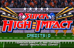 Super High Impact (ARC)  © Midway 1991   1/4