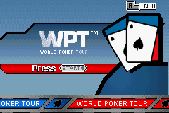 World Poker Tour (GBA)  © 2K Sports 2005   1/3