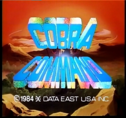 Cobra Command (ARC)   © Data East 1984    1/4